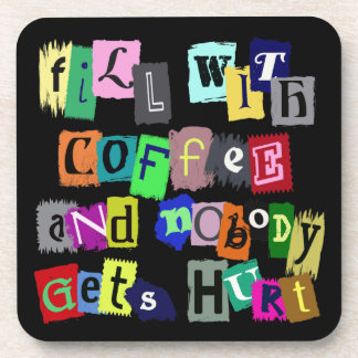 FILL WITH COFFEE ... Coaster Set