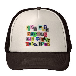 FILL WITH COFFEE ... TRUCKER HAT