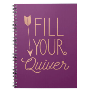 Fill Your Quiver Notebook
