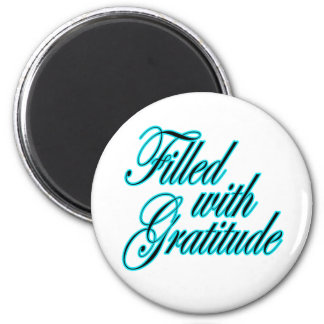 Filled with Gratitude magnet