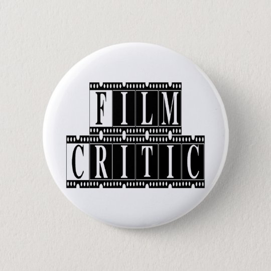 Film Critic T-shirts and Gifts. Button