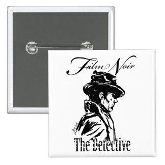 Film Noir Detective Pinback Button