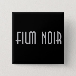 Film Noir Pinback Button