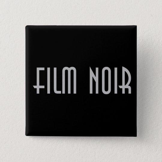 Film Noir Pinback Button