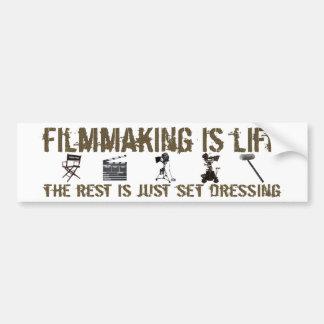 Filmmaking is Life Car Bumper Sticker