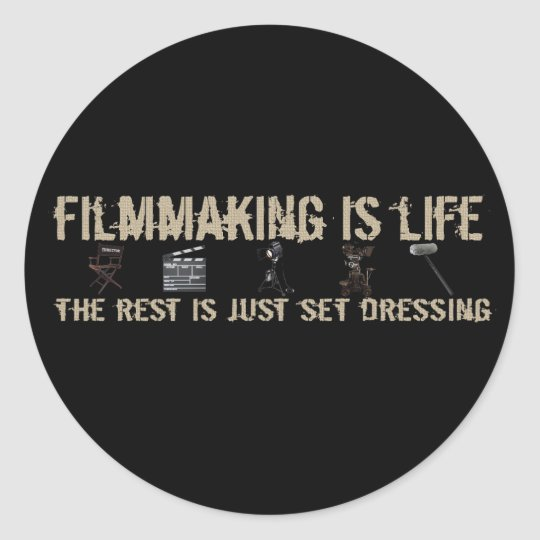 Filmmaking is Life Classic Round Sticker