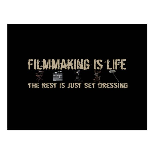 Filmmaking is Life Postcard