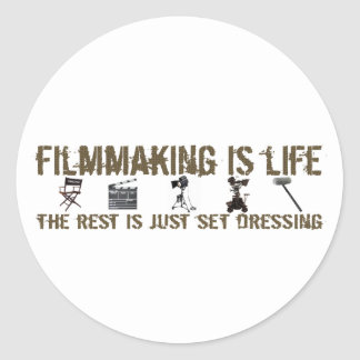 Filmmaking is Life Stickers