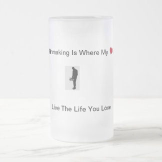 Filmmaking Is My Heart Frosted Glass Beer Mug