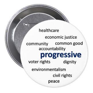Filosofía y valores progresivos pin redondo de 3 pulgadas