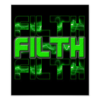 FILTH dubstep Electro Industrial Punk DnB poster