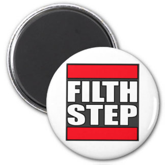 FILTHSTEP Dubstep Filth Filthy Dub Step 2 Inch Round Magnet