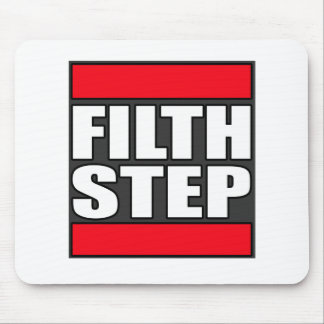 FILTHSTEP Dubstep Filth Filthy Dub Step Mouse Pad
