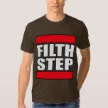 FILTHSTEP Dubstep Filth Filthy Dub Step T-Shirt