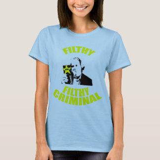 Filthy, Filthy Criminal Babydoll T T-Shirt
