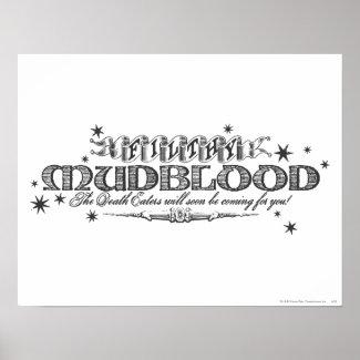 Filthy Mudblood print