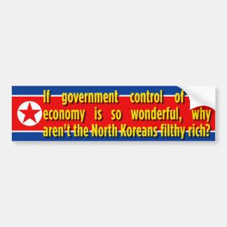 Filthy Rich North Koreans Bumper Sticker