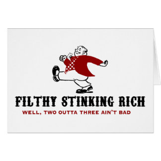 Filthy Stinking Rich Stationery Note Card