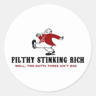 Filthy Stinking Rich Classic Round Sticker