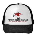 Filthy Stinking Rich Trucker Hat