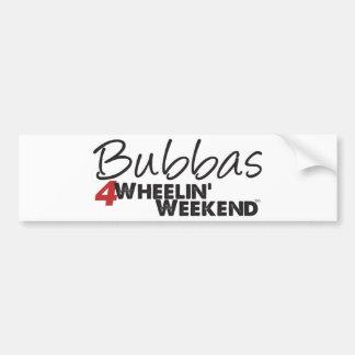 Fin de semana de Bubbas 4Wheelin' Pegatina De Parachoque