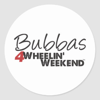 Fin de semana de Bubbas 4Wheelin' Pegatina Redonda