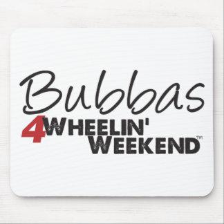 Fin de semana de Bubbas 4Wheelin' Alfombrilla De Raton