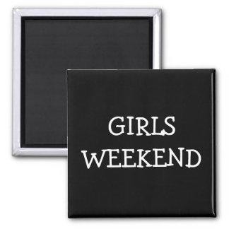 Fin de semana de los chicas imanes para frigoríficos