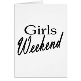 Fin de semana de los chicas tarjeta de felicitación