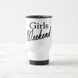Fin de semana de los chicas taza de viaje
