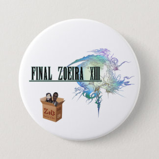 Final Bóton Zoeira XIII Pinback Button