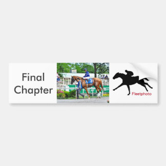 Final Chapter - Fager Stable Bumper Sticker
