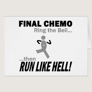 Final Chemo Run Like Hell - Brain Cancer / Tumor Card