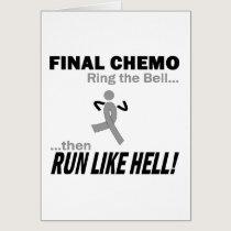 Final Chemo Run Like Hell - Brain Cancer / Tumor Card