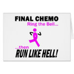 Final Chemo Run Like Hell - Breast Cancer Greeting Cards