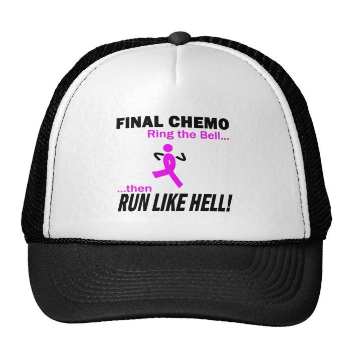 Final Chemo Run Like Hell - Breast Cancer Trucker Hat