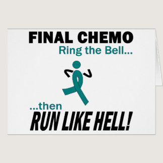 Final Chemo Run Like Hell - Cervical Cancer Card