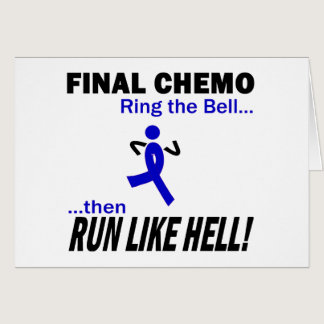 Final Chemo Run Like Hell - Colon Cancer Card
