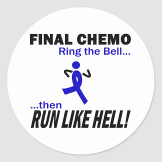Final Chemo Run Like Hell - Colon Cancer Classic Round Sticker