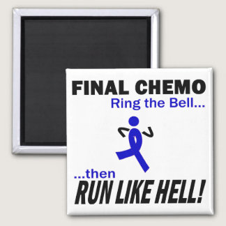 Final Chemo Run Like Hell - Colon Cancer Magnet
