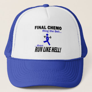 Final Chemo Run Like Hell - Colon Cancer Trucker Hat