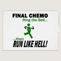 Final Chemo Run Like Hell - Kidney Cancer Card