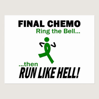 Final Chemo Run Like Hell - Kidney Cancer Postcard