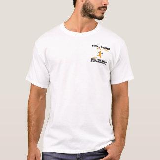 Final Chemo Run Like Hell - Leukemia T-Shirt