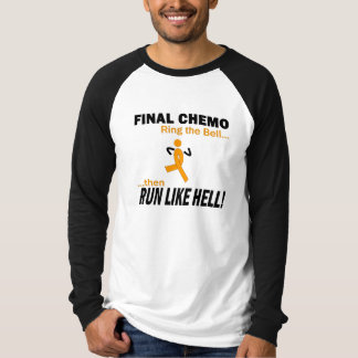 Final Chemo Run Like Hell - Leukemia Tee Shirts