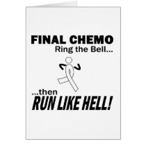 Final Chemo Run Like Hell - Lung Cancer Card