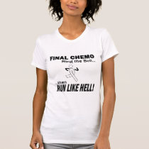Final Chemo Run Like Hell - Lung Cancer T-Shirt