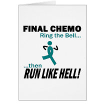 Final Chemo Run Like Hell - Ovarian Cancer Card