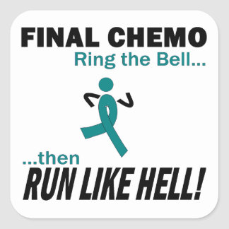 Final Chemo Run Like Hell - Ovarian Cancer Square Sticker