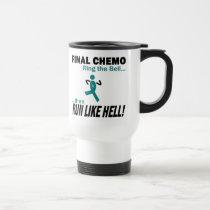 Final Chemo Run Like Hell - Ovarian Cancer Travel Mug